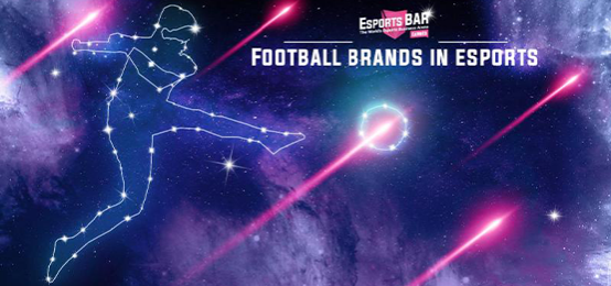 Football Brands in Esports